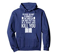 Funny Writers T Shirt Authors Shirt Do Not Annoy The Writer Pullover  Hoodie Navy