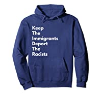 Keep The Immigrants Deport The Racists Shirts Hoodie Navy