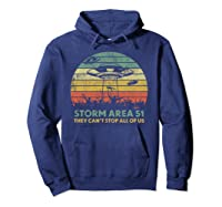 Storm Area 51 They Can't Stop All Of Us Shirts Hoodie Navy