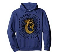 March Girl The Soul Of A Mermaid Tshirt Funny Gifts  Hoodie Navy