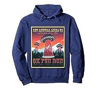 Alien Ufo 5k Fun Run Storm Area 51 Shirts Hoodie Navy