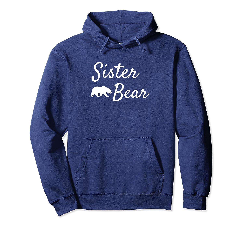 Sister Bear Hoodies for Women Papa Bear Mama Bear Hoodies-ANZ
