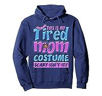 Tired Mom Scary Costume Shirt | Halloween Spider Bat  Hoodie Navy