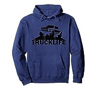 Trucklife T Shirt Pickup Truck Shirt Trucker Tee Gift Hoodie Navy