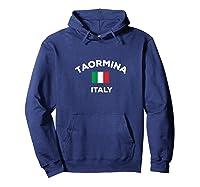 Taormina Italy Italia Italian Flag City Tourist Souvenir T Shirt Hoodie Navy