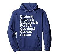 Shakespeare Julius Caesar Character List T Shirt Hoodie Navy