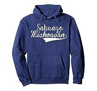 Sahuayo Michoacan T Shirt Hoodie Navy