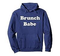 Brunch Babe Funny Sunday Brunch Slogan Shirts Hoodie Navy