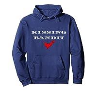 Funny Cute Sarcastic Saying Kissing Bandit T Shirt Hoodie Navy