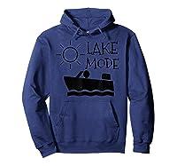 Lake Mode Waterski Boating Shirt Camping Summer Fun Hoodie Navy