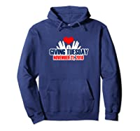 Giving Tuesday November 27, 2018 T Shirt Hoodie Navy