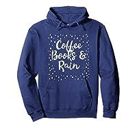 Coffee Books Rain Novelty Shirts Hoodie Navy