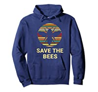 Save The Bees T Shirt Vintage Sunset Bees Gift Shirt Hoodie Navy