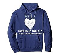 Vintage Love Is In The Air Nope Anti Valentines Day T Shirt Hoodie Navy
