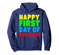 Happy First Day Of Second Grade School For 2nd Grade Shirts Hoodie Navy