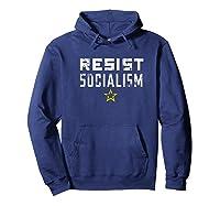 Resist Socialism Anti Socialis Distressed Shirts Hoodie Navy