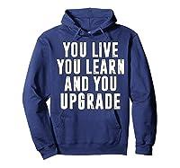 You Upgrade Divorcebreak Up Quote Party Gift Shirts Hoodie Navy