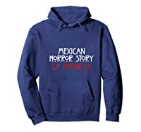 Funny Mexican La Chancla Quote Shirts Hoodie Navy