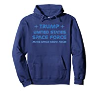 Trump, United States Space Force, Ussf Gift Shirts Hoodie Navy