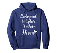 Not Biological Adoptive Foster Just Mom Mothers Day Shirts Hoodie Navy