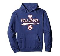 Poland Team World Fan Soccer 2018 Cup Fan T Shirt Hoodie Navy