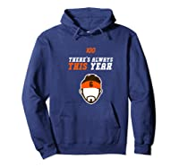 There S Always This Year Cleveland Shirts Hoodie Navy