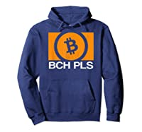 Bch Pls Bitcoin Cash Cryptocurrency Fan Btc Abc Sv Fork T-shirt Hoodie Navy