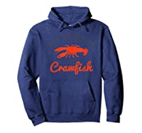 Crawfish Life Southern Food Festival Gif Shirts Hoodie Navy