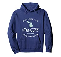 Great Lakes State Unsalted Est 1837 Made In Michigan T-shirt Hoodie Navy