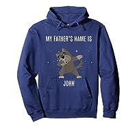 Dabbing Pitbull T Shirt My Father S Name Is John Dab Gift Hoodie Navy