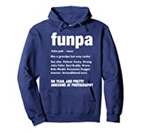 Funpa Photography Fun Grandpa Funny Gift Tshirt Hoodie Navy