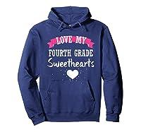 Tea Valentine Day Love My Fourth Grade Sweethearts Shirts Hoodie Navy