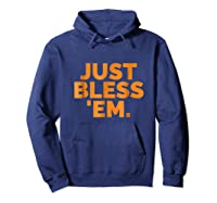 'em Just Bless Em Browns Football Shirts Hoodie Navy