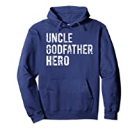Uncle Cool Awesome Godfather Hero Family Gift Shirts Hoodie Navy