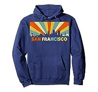 San Francisco City T-shirt, Souvenir Ca Retro Vintage Shirt Hoodie Navy