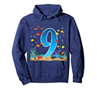 9 Year Old Ocean Birthday Under The Sea Fish 9th Gift Shirts Hoodie Navy