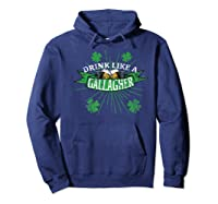 Drink Like A Gallagher T Shirts | St. Patricks Day Drinking Hoodie Navy