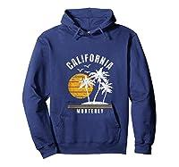Monterey California, Ca Beach Vacation Gifts Shirts Hoodie Navy