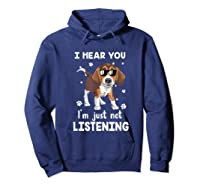 Hear You 'm Just Not Listening Funny Beagle Shirts Hoodie Navy