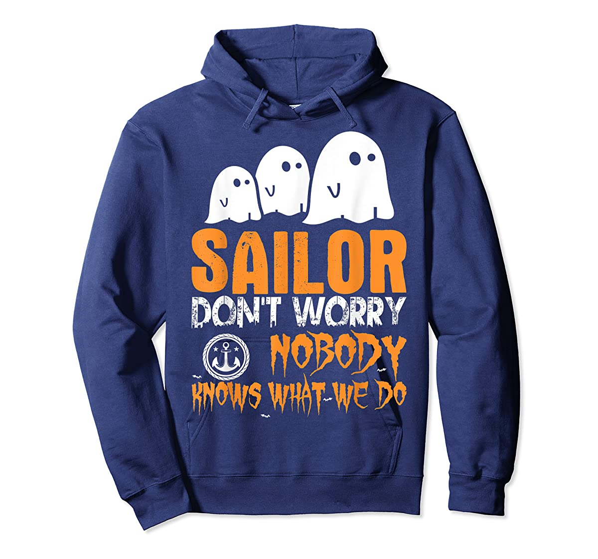 Sailor Nobody Knows What We Do Halloween T-Shirt-Hoodie-Navy