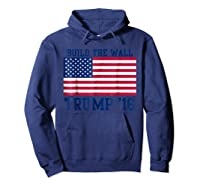 Trump T-shirt 2016 Build The Wall Election Hoodie Navy