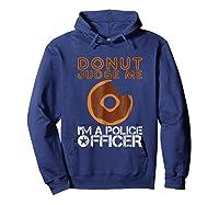 Funny Donut Police Officer Pun Gift Gag Policeman Shirt Hoodie Navy