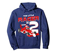 Race Car 2nd Birthday I This Little Racer Is 2 Years Old Shirts Hoodie Navy