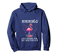 Mimimingo Like A Normal Mimi Only More Fabulous Shirts Hoodie Navy