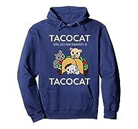 Tacocat Spelled Backwards Is Tacocat Funny Kitty Cat T-shirt Hoodie Navy