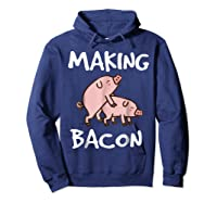 Pigs Making Bacon | Funny Pork Breakfast Shirt |  Hoodie Navy