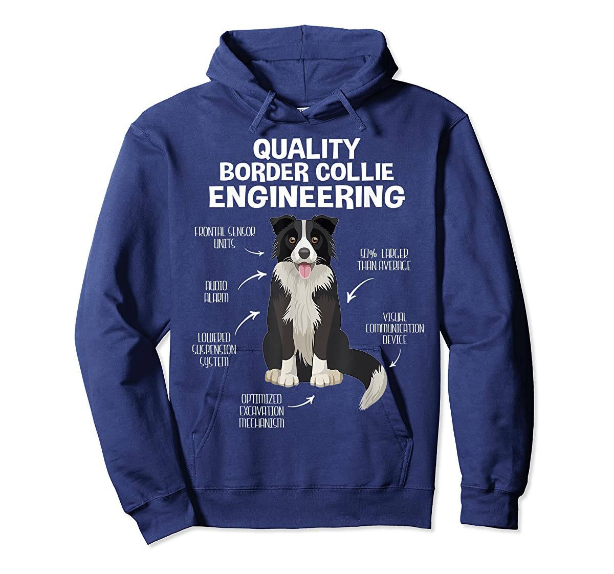 Quality Border Collie Engineering Dog Lover Gift T-Shirt-Hoodie-Navy
