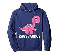 Babysaurus Rex Baby Saurus Dinosaur Cute Gift 2018 Shirts Hoodie Navy