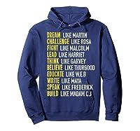 Dream Like Martin Inspirational Black History T-shirt Hoodie Navy