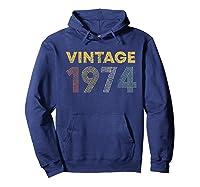 45th Birthday Gift Idea Vintage 1974 Shirts Hoodie Navy
